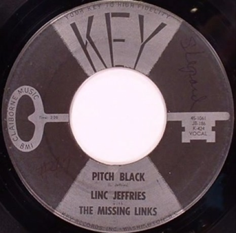 "LINC JEFFRIES with THE MISSING LINKS ""Pitch Black / On The Rampage"" 7"""