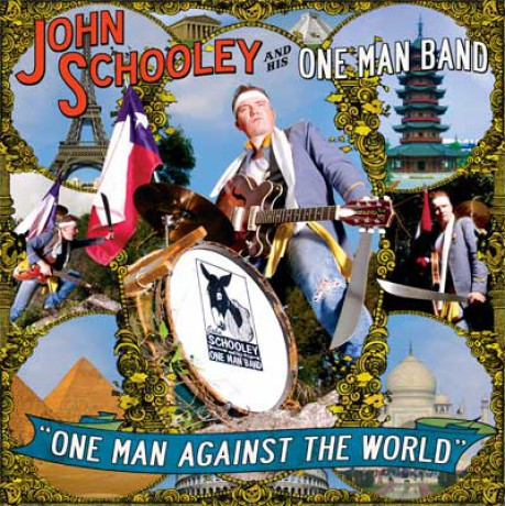 """JOHN SCHOOLEY ONE MAN BAND """"ONE MAN AGAINST THEC WORLD"""" LP"""