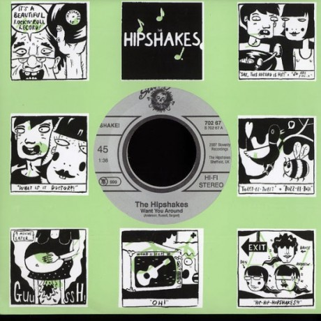 """HIPSHAKES """"I DON'T KNOW/ WANT YOU AROUND"""" 7"""""""