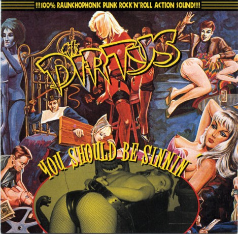 "DIRTYS ""YOU SHOULD BE SINNIN'"" cd"