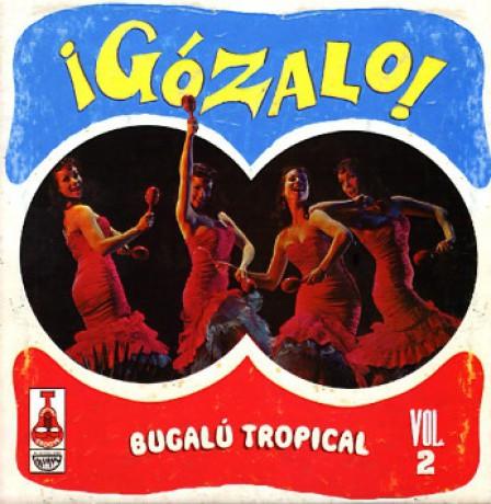 GOZALO VOLUME 2 LP