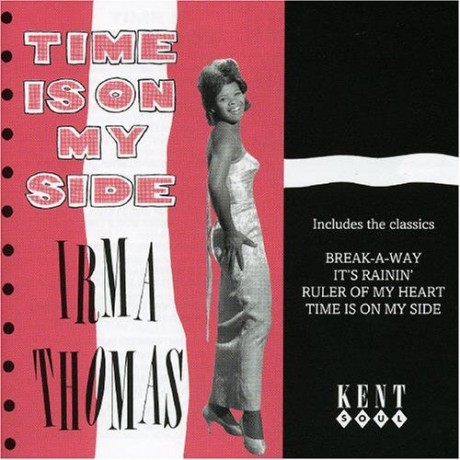 """IRMA THOMAS """"TIME IS ON MY SIDE"""" CD"""