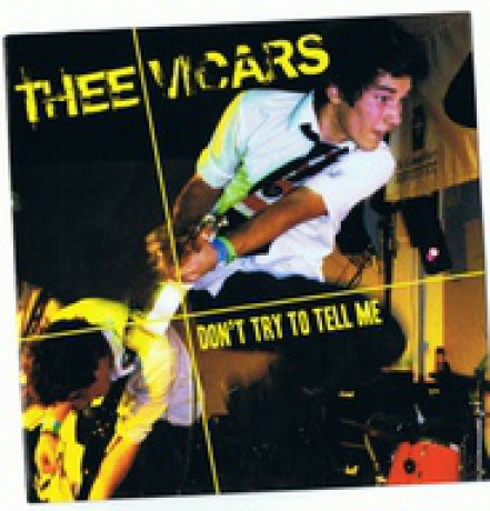 "VICARS ""DON'T TRY TO TELL ME"" 7"""