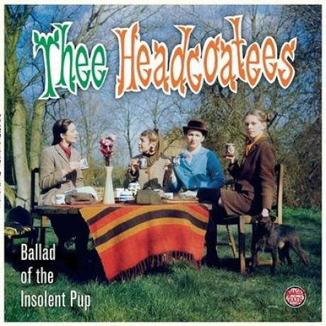 "HEADCOATEES ""BALLAD OF THE INSOLENT PUP"" LP"