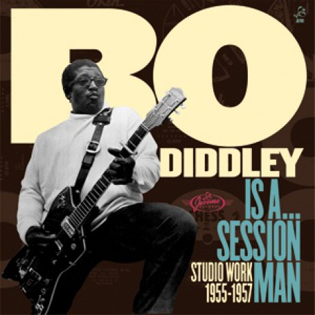 "BO DIDDLEY ""IS A SESSION MAN"" LP"