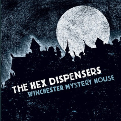 """HEX DISPENSERS """"WINCHESTER MYSTERY HOUSE"""" LP"""