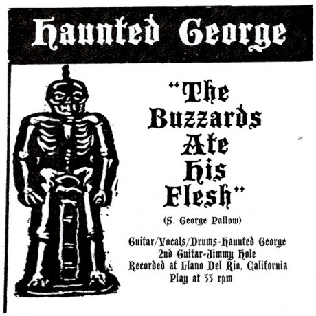 "HAUNTED GEORGE ""THE BUZZARD ATE HIS FLESH/The Tomb"" 7"""