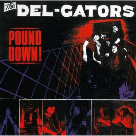 "DEL-GATORS ""POUND DOWN"" LP"