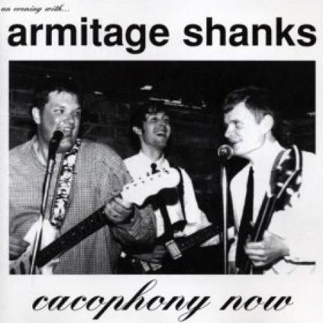 "ARMITAGE SHANKS ""CACAPHONY NOW"" LP"