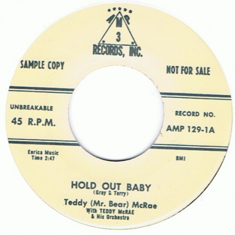 """TEDDY McRAE """"HI FI BABY/HOLD OUT BABY"""" 7"""""""