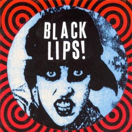 "BLACK LIPS ""S/T"" LP"