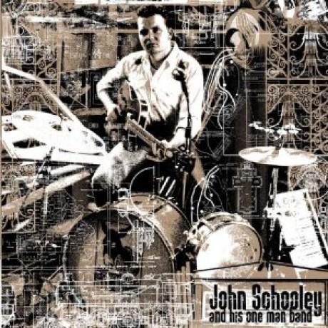 "JOHN SCHOOLEY & HIS ONE MAN BAND ""S/T"" LP"