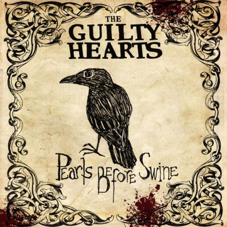 "GUILTY HEARTS ""PEARLS BEFORE SWINE"" LP"