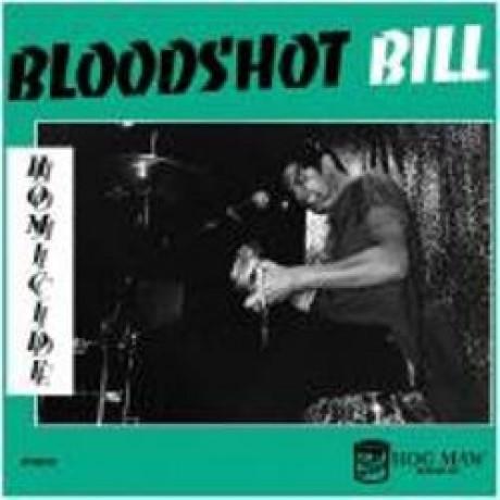 """BLOODSHOT BILL """"HOMICIDE"""" 10"""""""