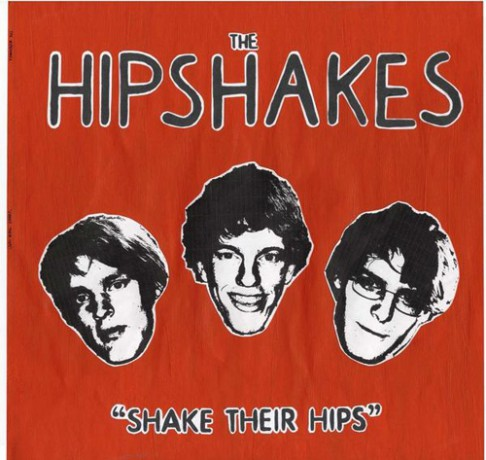 """HIPSHAKES """"SHAKE THEIR HIPS"""" LP"""