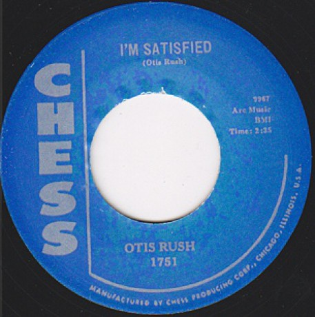 "OTIS RUSH ""I'M SATISFIED/SO MANY ROAD, SO MANY TRAINS"""