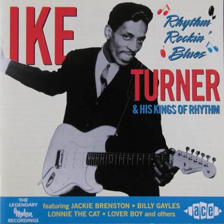 """IKE TURNER & HIS KINGS OF RHYTHM """"RHYTHM ROCKIN' BLUES"""" CD"""