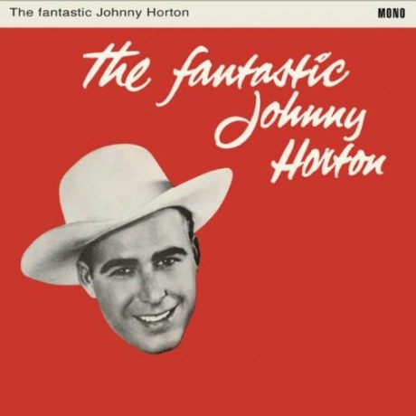 "JOHNNY HORTON ""THE FANTASTIC JOHNNY HORTON"" LP"