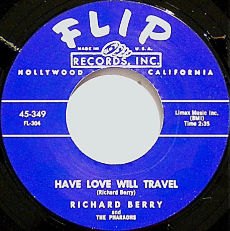 """RICHARD BERRY """"LOUIE LOUIE / HAVE LOVE WILL TRAVEL"""" 7"""""""