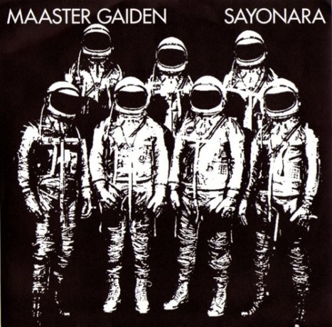 """MAASTER GAIDEN """"SAYONARA/SHE'S WITH H"""