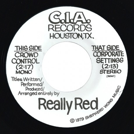 """REALLY RED """"CROWD CONTROL"""" 7"""""""
