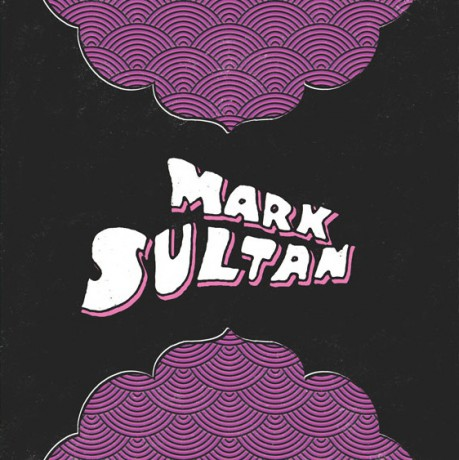 "MARK SULTAN ""LIVIN MY LIFE"" 7"""