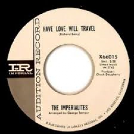 """Imperialites """"Have Love Will Travel"""" / Doug Johnson & Outlaws """" Slip Knot"""" 7"""""""