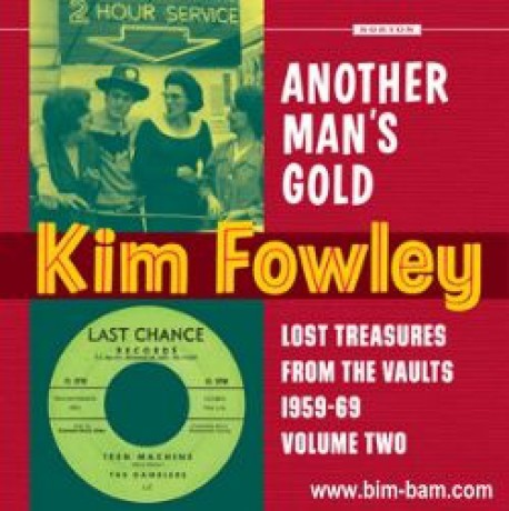 "KIM FOWLEY ""ANOTHER MAN'S GOLD"" CD"
