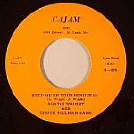 """AUSTIN WRIGHT :KEEP ME ON YOUR MIND IN '59/ WHERE WHEN & HOWCOME CHA-CHA"""" 7"""""""