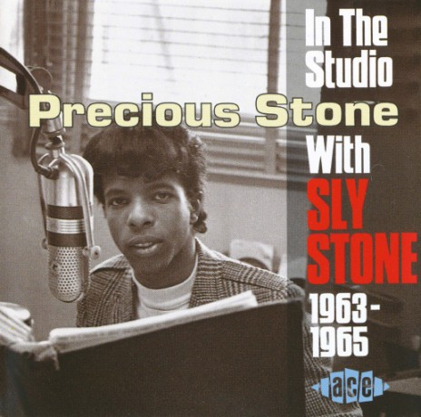 "SLY STONE "" Precious Stone: In The Studio With Sly Stone 1963-1965"