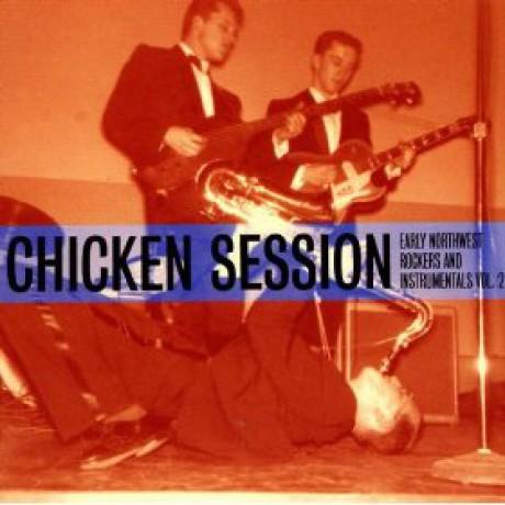 CHICKEN SESSION - Early NorthWest Rockers & Instrumentals Volume 2 CD