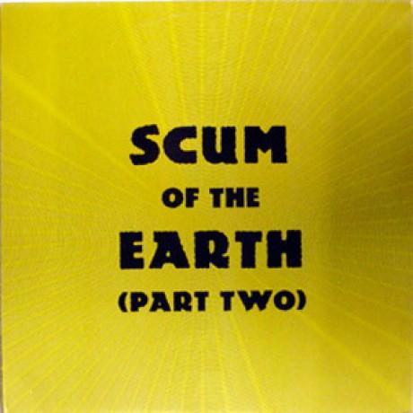 SCUM OF THE EARTH Volume 2 LP