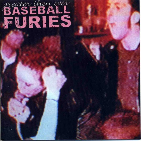 """BASEBALL FURIES """"GREATER THEN EVER"""" CD"""