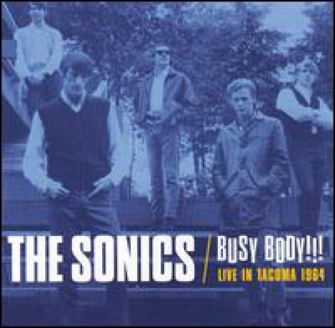 """SONICS """"BUSY BODY: Live In Tacoma 1964"""" CD"""