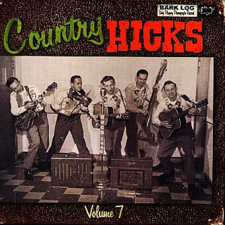 COUNTRY HICKS VOLUME 7 LP