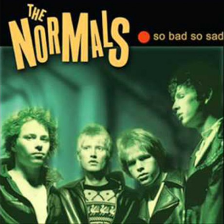 """NORMALS """"So Bad So Sad"""" LP"""