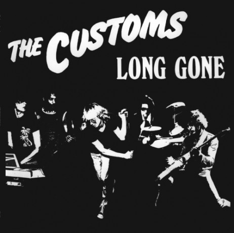 "CUSTOMS ""LONG GONE"" LP"