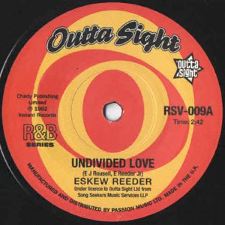 "ESKEW REEDER ""Undivided Love"" / BENNY SPELLMAN ""Fortune Teller"" 7"""