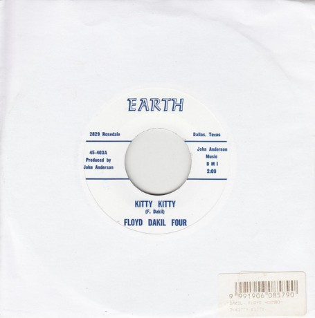 "FLOYD DAKIL COMBO ""KITTY KITTY / It Takes A Lot Of Hurt"" 7"""