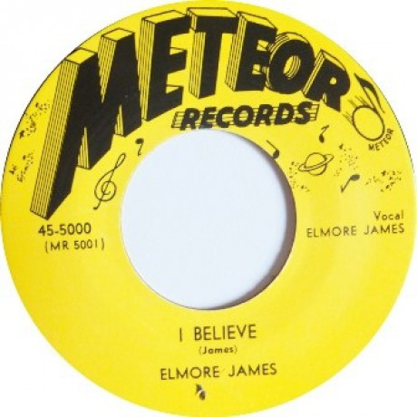 """ELMORE JAMES """"I Believe / I Held My Baby Last Night"""" 7"""""""