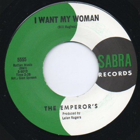 "EMPERORS ""I WANT MY WOMAN / AND THEN"" 7"""