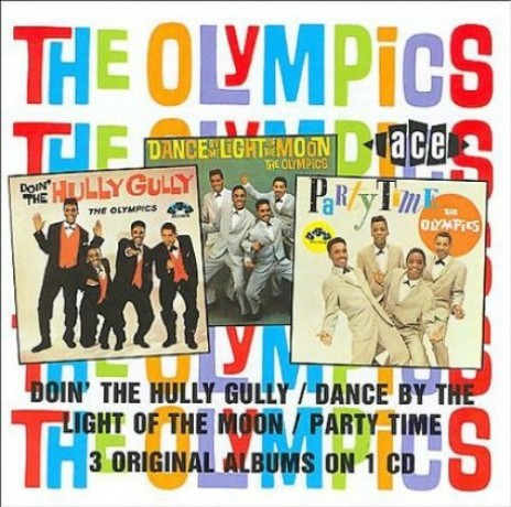 "OLYMPICS ""DOIN THE HULLY GULLY/ DANCE BY THE LIGHT OF THE MOON/PARTY TIME"" CD"