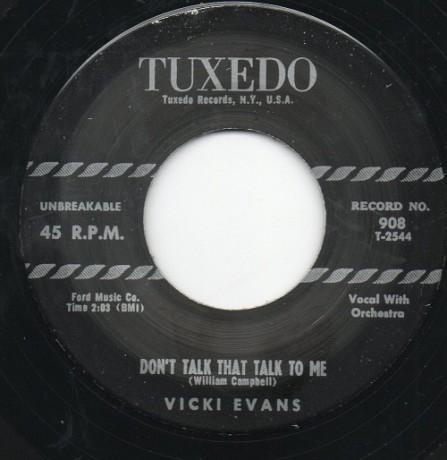 "VICKI EVANS ""Don't Talk That Talk To Me / Speed My Man Home"" 7"""