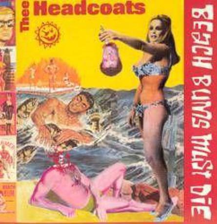 """HEADCOATS """"BEACH BUMS MUST DIE"""" LP"""