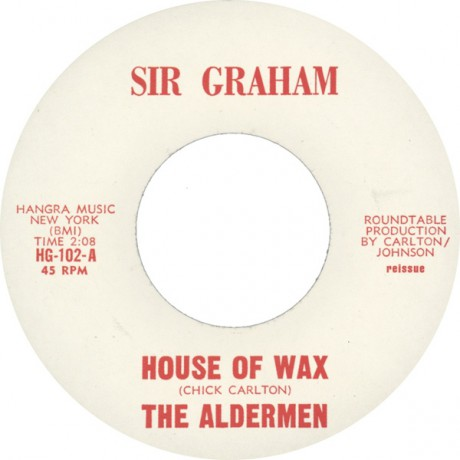 "ALDERMEN ""HOUSE OF WAX/IN THE UPPER ROOM"" 7"""