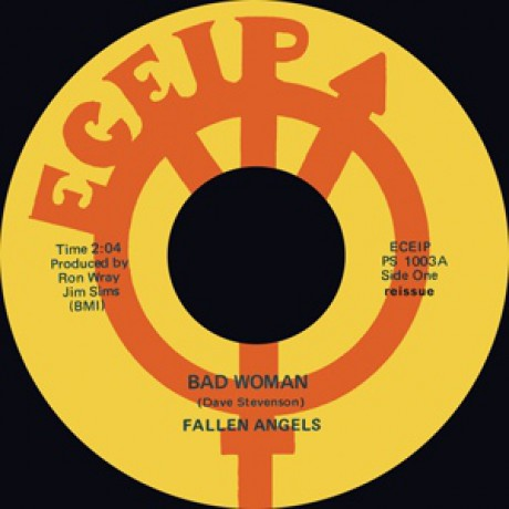 "FALLEN ANGELS ""BAD WOMAN""/RIC GARY ""Pimples & Braces"" 7"""