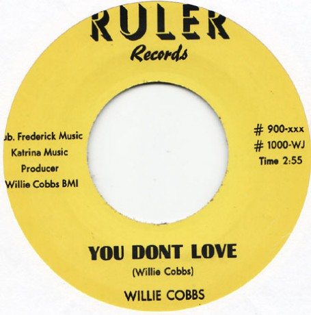 """WILLIE COBBS """"YOU DON'T LOVE/SLOW DOWN BABY"""" 7"""""""