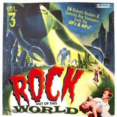 ROCK OUT OF THIS WORLD Volume 3 LP