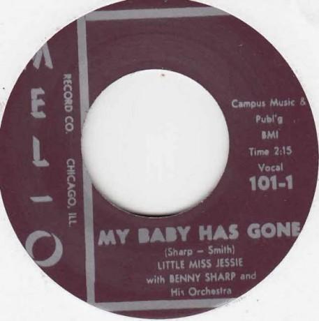 "Little Miss Jessie with Benny Sharp Orchestra ""My Baby Has Gone/St. Louis Sunset Twist"" 7"""