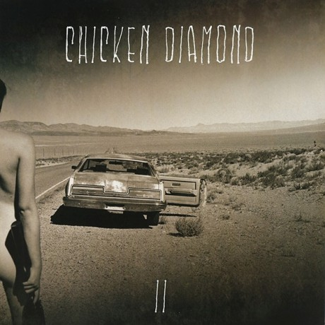 "CHICKEN DIAMOND ""II"" LP"
